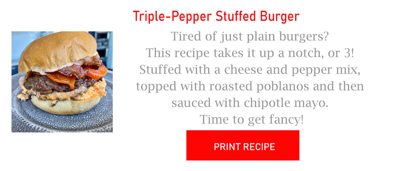 Triple-Pepper Stuffed Burger